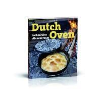 """""""Dutch Oven"""" Kochen über offenem Feuer, 176 Seiten"""