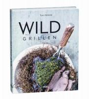 """""""Wild Grillen"""" von Tom Heinzle, 200 Seiten, 4-farb"""